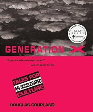 Generation X Canada Reads: Tales For An: Douglas Coupland