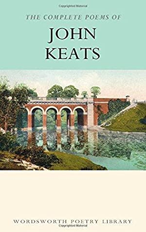 The Poems of John Keats Introduction, Glossary and Notes by Paul Wright
