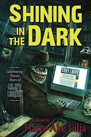 Shining in the Dark: Celebrating Twenty Years of Lilja's Library (Signed)