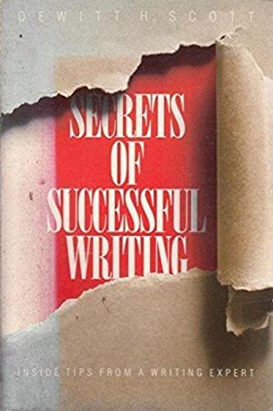 Secrets of Successful Writing: Inside Tips from a Writing Expert