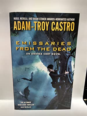 Emissaries from the Dead: Adam-Troy Castro