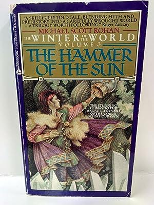 Hammer of the Sun: The Winter of: Michael Scott Rohan