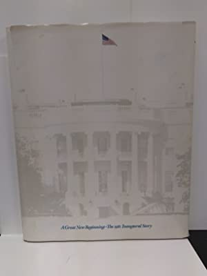 A Great New Beginning: The 1981 Inaugural Story (SIGNED)