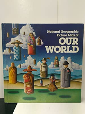 National Geographic Picture Atlas of Our World