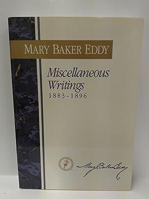 Miscellaneous Writings: 1883-1896: Mary Baker Eddy