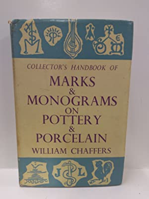 Collector's Handbook of Marks & Monograms on Pottery and Porcelain