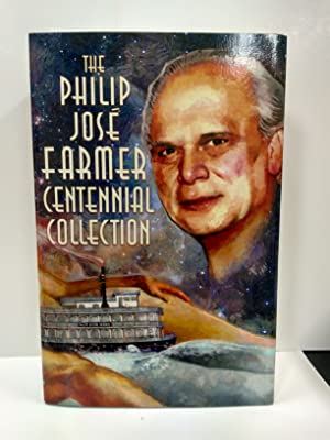 The Philip Jose Farmer Centennial Collection (SIGNED)
