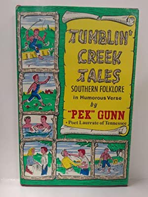 Tumblin' Creek Tales: Southern Folklore in Humorous Verse (SIGNED)