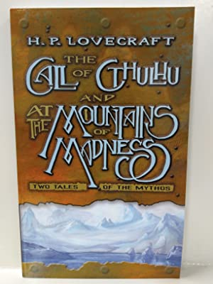 The Call of Cthulhu and At the: Lovecraft, H. P.