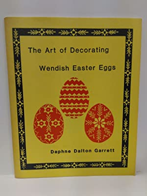 The Art of Decorating Wendish Easter Eggs (SIGNED)