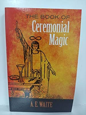 The Book of Ceremonial Magic Format: Paperback