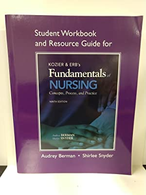 Student Workbook and Resource Guide for Kozier Erb's Fundamentals of Nursing