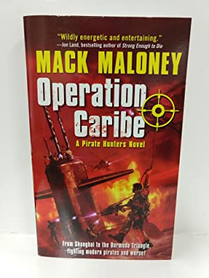 Operation Caribe: a Pirate Hunters Novel