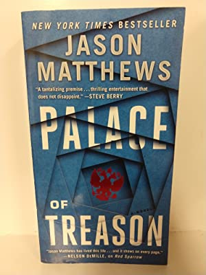 Palace of Treason: a Novel (the Red Sparrow Trilogy)