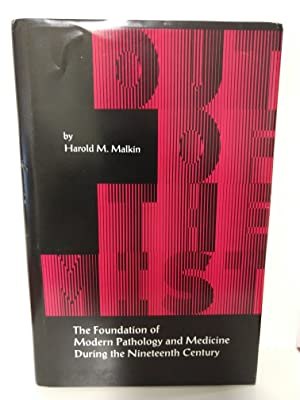 Out of the Mist: The Foundation of Modern Pathology and Medicine During the Nineteenth Century
