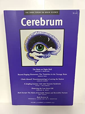 Cerebrum: The Dana Forum on Brain Science: Summer 2003, Volume 5, Number 3