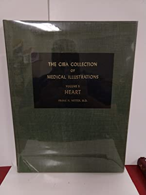 The CIBA Collection of Medical Illustrations: Heart Volume 5
