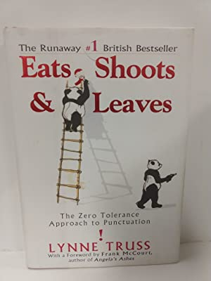 Eats, Shoots Leaves: The Zero Tolerance Approach to Punctuation