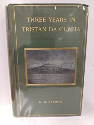 Three Years in Tristan Da Cunha