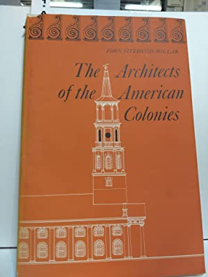 Architects of the American Colonies