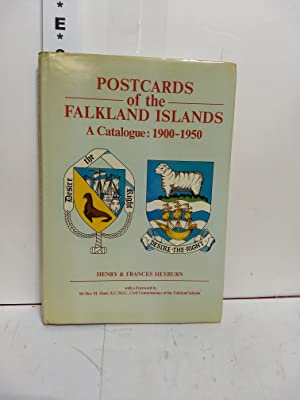 Postcards of the Falkland Islands: A Catalogue, 1900-1950 (SIGNED)