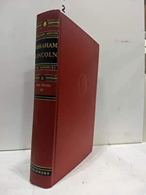 Abraham Lincoln The Sangamon Edition Volume Six 6 The War Years - IV