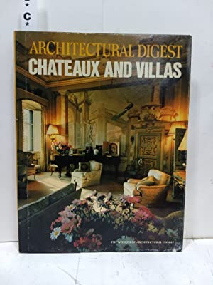 Chateaux And Villas (the Worlds Of Architectural Digest)