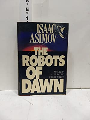 The Robots of Dawn: Asimov, Isaac