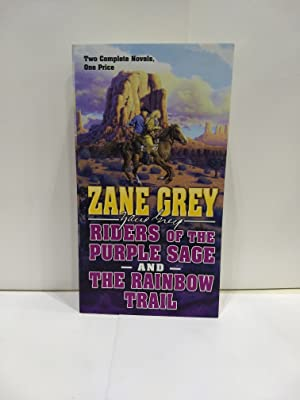 Riders of the Purple Sage and The: Zane Grey
