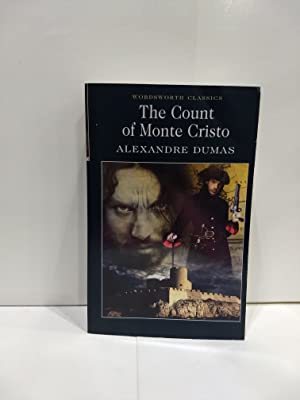The Count of Monte Cristo (Wordsworth Classics): Alexandre Dumas