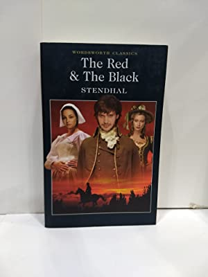 The Red & The Black (Wordsworth Classics): Stendhal