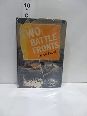 Two Battle Fronts (SIGNED)