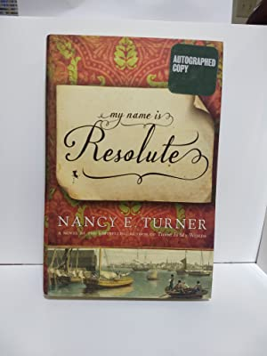 My Name Is Resolute: A Novel (SIGNED)