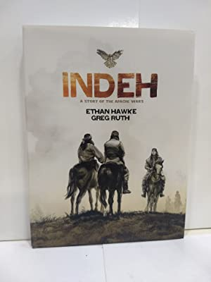 Indeh (Signed Edition) : a Story of the Apache Wars