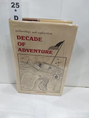 Decade of Adventure: Archaeology and Exploration (SIGNED)