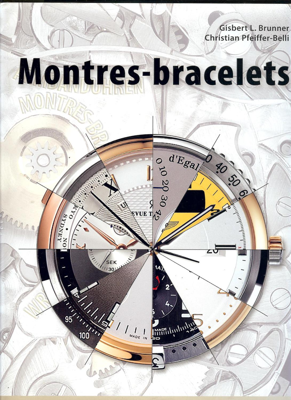MONTRES_-_BRACELETS_GISBERT_L._BRUNNER___CHRISTIAN_PFEIFFER_-_BELLI_[As_New]_[Hardcover]