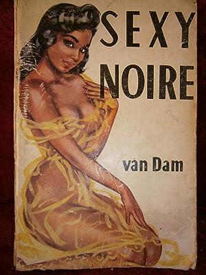 SEXY NOIRE: VAN DAM