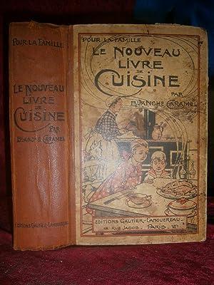 le nouveau livre de cuisine par caramel blanche