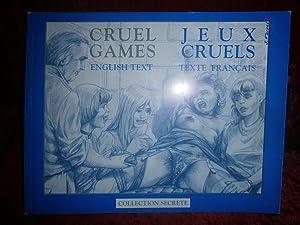 JEUX CRUELS / CRUEL GAMES OUVRAGE de: FARREL Joseph