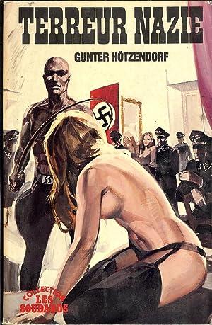 "TERREUR NAZIE Collection "" LES SOUDARDS "": HÖTZENDORF Gunter"