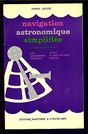 NAVIGATION ASTRONOMIQUE SIMPLIFIÈE: Amiral SACAZE