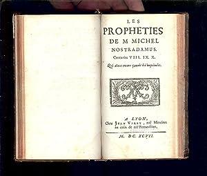 LES PROPHÈTIES de MAISTRE MICHEL de NOSTRADAMUS: NOSTRADAMUS Michel