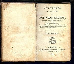 AVENTURES SURPRENANTES de ROBINSON CRUSOÈ - 1810: DEFOE , Daniel