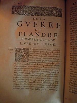 HISTOIRE DE LA GUERRE DE FLANDRE , ESCRITE EN LATIN PAR FAMIANUS STRADA de la compagnie de JESUS ...