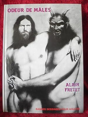 ODEUR DE MALES ( HOMOSEXUALITE ): FRETET Alain Préface