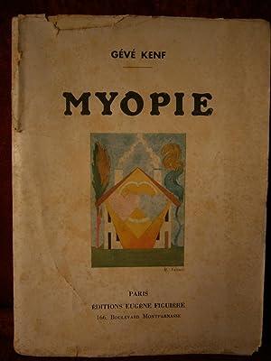 MYOPIE: GÈVÈ KENF