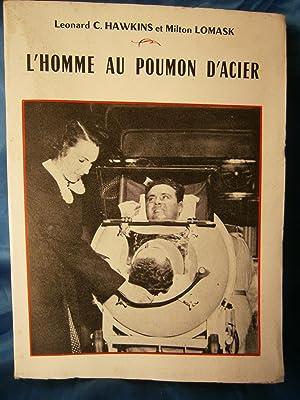 L' HOMME AU POUMON D' ACIER: HAWKINS Leonard C.