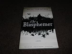 The Blasphemer: A Novel-ADVANCE UNCORRECTED PROOF
