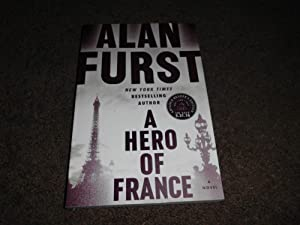 A Hero of France: A Novel-ADVANCE READING COPY