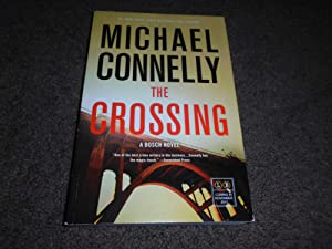 The Crossing (A Harry Bosch Novel)-ADVANCE READER'S EDITION